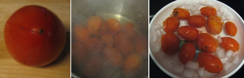 Peeling tomatoes (left to right): cut an X, boil the tomatoes, drop in ice water