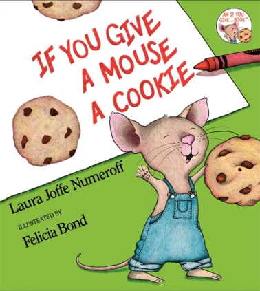 If You Give a Mouse a Cookie, children's book series