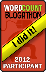 "2012 WordCount Blogathon ""I did it!"" badge"